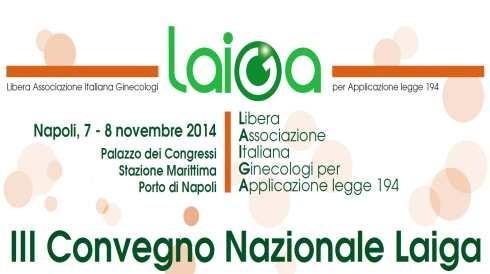 3° convegno nazionale Laiga – Libera Associazione Italiana Ginecologi per l'applicazione della legge 194/78